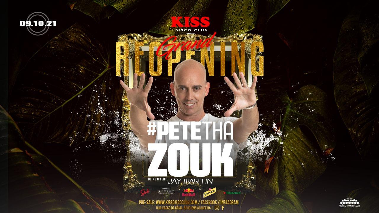 Reopening #Pete Tha Zouk